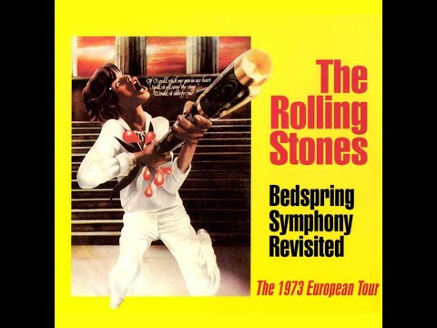 THE ROLLING STONES - BEDSPRING SYMPHONY REVISITED EUROPEAN TOUR 1973 WITH MICK TAYLOR (2019) Mp3