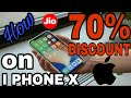 Jio 70% discount on I phone X largest and best jio offer....
