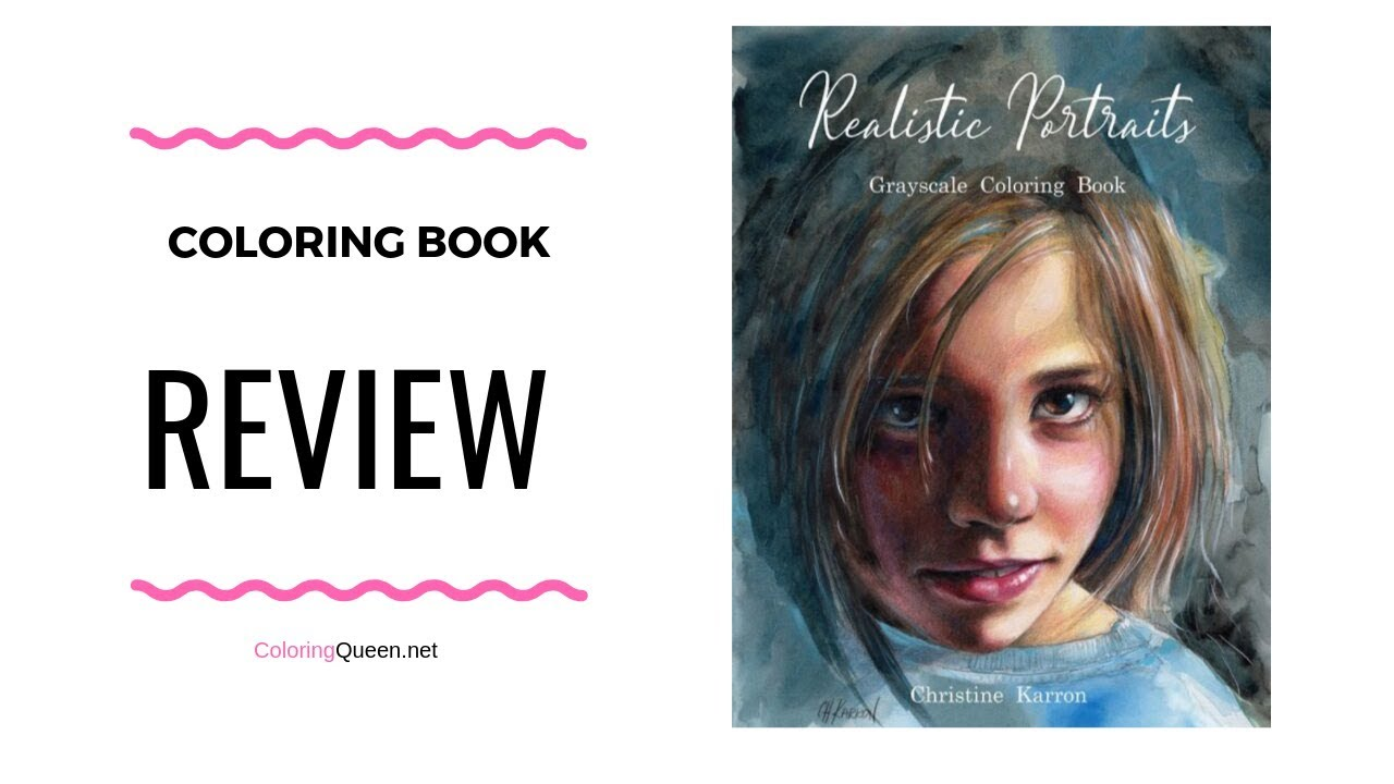 - Realistic Portraits Grayscale Coloring Book Review - Christine Karron -  YouTube