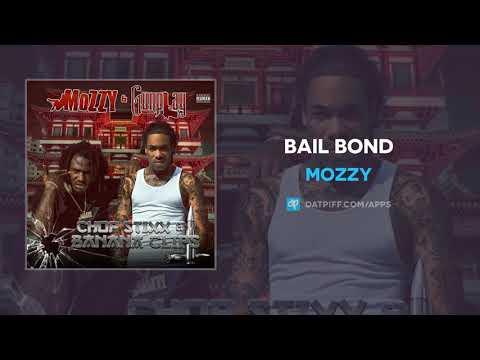 Mozzy - Bail Bond (AUDIO)