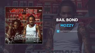 Mozzy - Bail Bond (AUDIO)