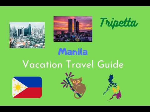 Manila Vacation Travel Guide: Tripetta