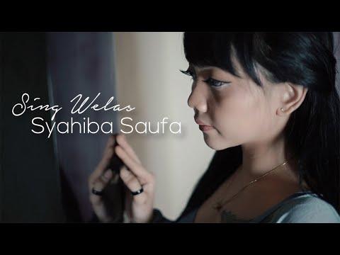 Syahiba Saufa - Sing Welas