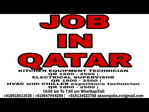 Havc Technician Job In Qatar | Electrical Supervisor Job In Qatar | Kitchen Equipment Technician Job