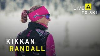 Fischer Nordic | Live To Ski | Kikkan Randall