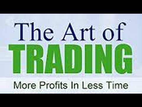 The Art of Trading 2:  Understanding Ourselves and the Marke