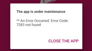 Bkash app problem বিকাশ অ্যাপ সমস্যা। App is under maintenance please close the app error code 7283