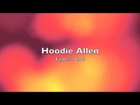Hoodie Allen: Eighteen Cool Lyrics