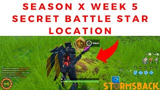 FORTNITE SEASON X - WEEK 5 SECRET BATTLE STAR LOCATION