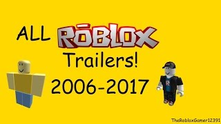 All Official ROBLOX Trailers (2006-2017) [NEW]