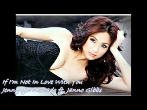 If I'm Not In Love - Jennylyn Mercado ft. Janno Gibbs