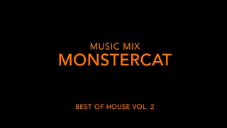 Music Mix: Monstercat: Best of House Vol. 2
