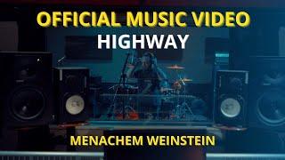 Menachem Weinstein - Highway (Music video)
