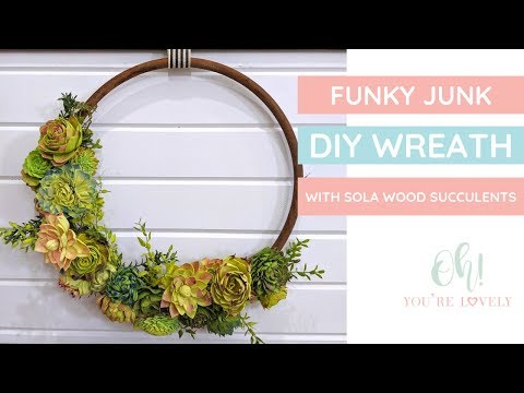 DIY Funky Junk Succulent Wreath with Sola Wood Flowers