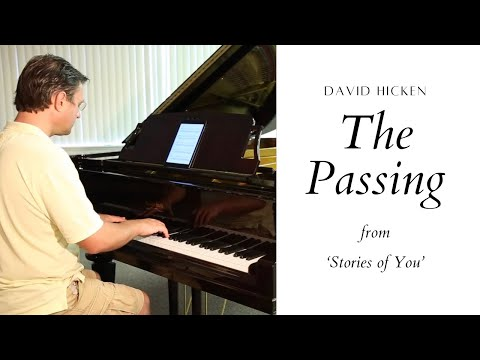 The Passing - Modern Romantic Solo Piano Music - David Hicken - Stories Of You