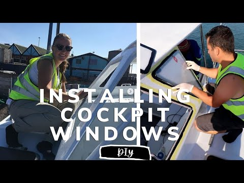 Installing our cockpit windows & battery connection [Yacht Refit & Restoration Week 65] (Ep.74)