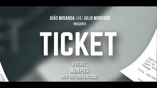 Ticket by João Miranda and Julio Montoro