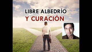 LIBRE ALBEDRÍO Y CURACIÓN