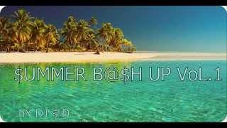 (DJ BL3ND) SUMMER BASH UP VOL.1 By DJ $!D