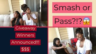 SMASH OR PASS-Celebrity Edition*Chris Brown, August Alsina,\u0026 More..Giveaway Winners Announced! 4Real