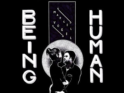 Marcel Vogel - Human Being (Intimate Friends) [Full Album]