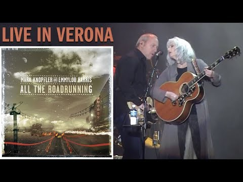 Mark Knopfler and Emmylou Harris — LIVE in Verona 2006 [soundboard, 50 fps , complete show]