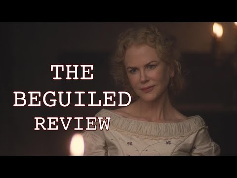 The Beguiled Review - Sofia Coppola, Nicole Kidman, Colin Farrell