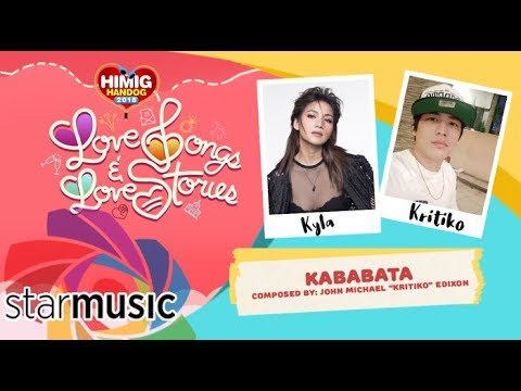 Kababata - Kyla and Kritiko   Himig Handog 2018 (Official Lyric Video)