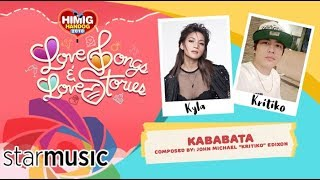Kababata Kyla and Kritiko Himig Handog 2018.mp3