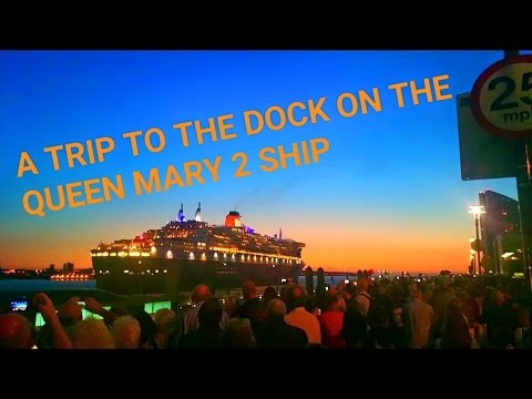 A TRIPS TO THE DOCK ON THE QUEEN MARY 2 SHIP [ FULL HD ]
