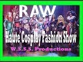 Haute Cosplay Fashion Show , Wsss productions