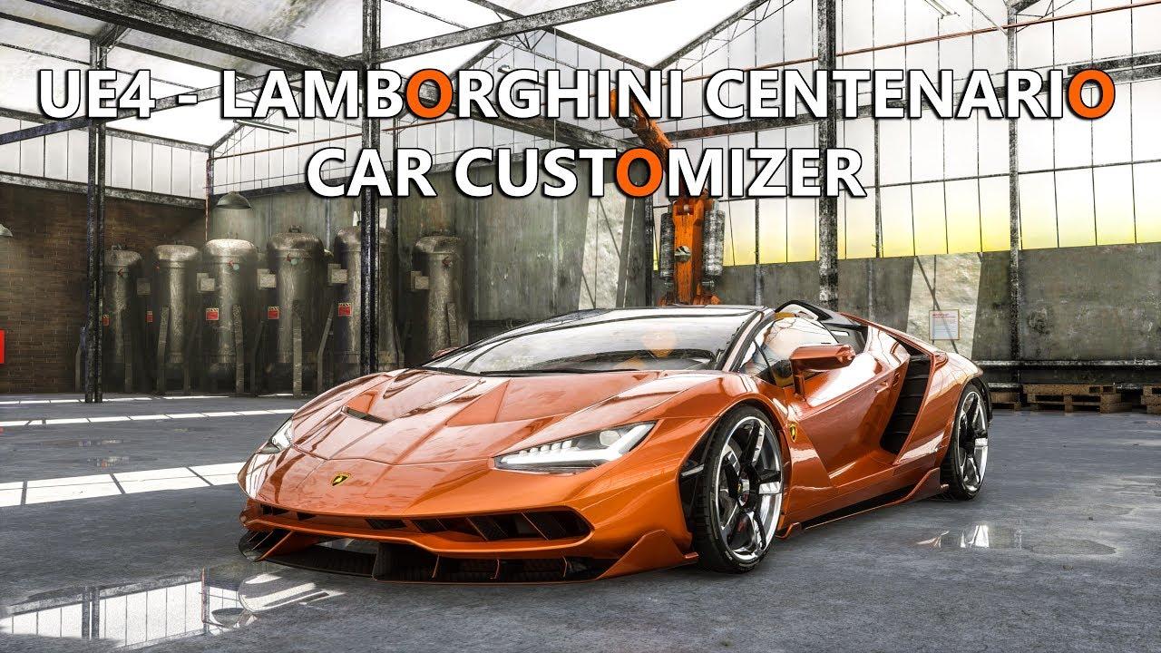 Ue4 Lamborghini Centenario Car Customizer Youtube