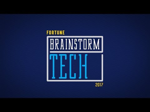 Fortune Brainstorm Tech Conference 2017 | Fortune