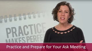 Practice and Prepare for Your Ask Meeting | Major Gifts Challenge