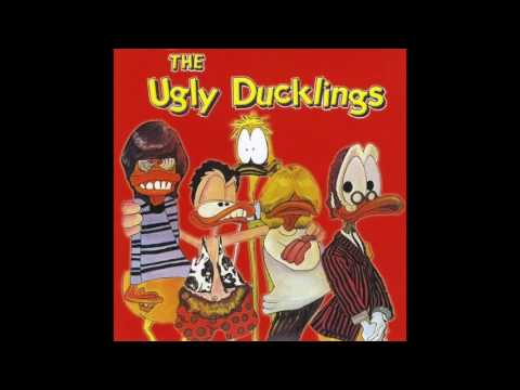 The Ugly Ducklings - She Ain't No Use to Me