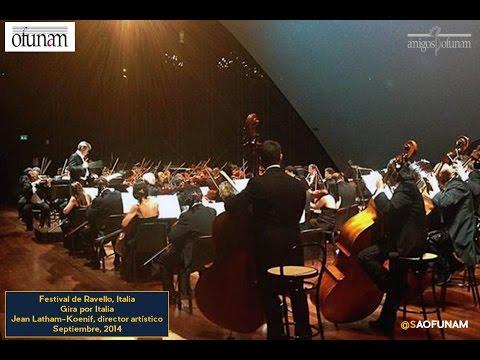 OFUNAM. Festival de Ravello 2014. Italia. Jan Latham-Koenig