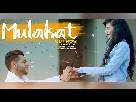 Mulakat | Maanick Vig | Riya Mavi | Ghanu Music | Latest Punjabi Songs 2018 | Valentine Day Special