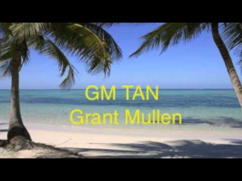 GM Tan By Grant Mullen