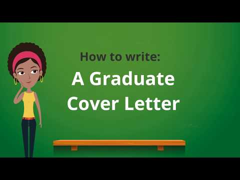 How To: Write A Graduate Cover Letter