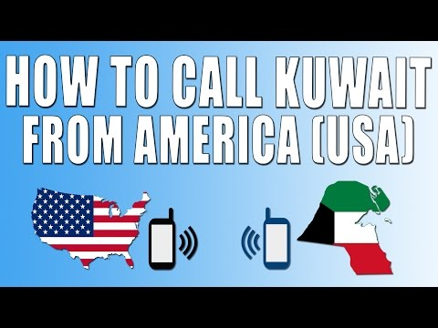 How To Call Kuwait From America (USA)
