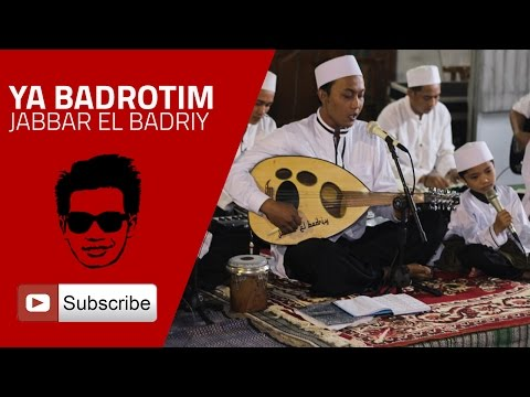 Ya Badrotim - Jabbar El Badriy (Orkes Gambus)