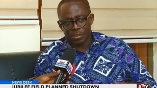 Jubilee Field Planned Shutdown - Business Desk on Joy News (22-9-17)