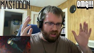 Mastodon - Fallen Torches Reaction!!!