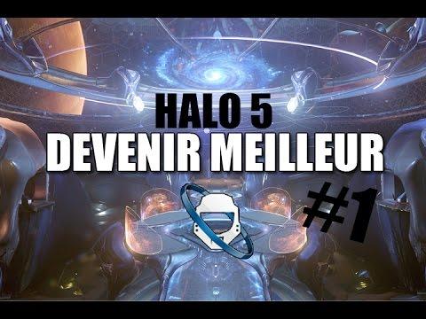 Halo 5 : Devenir Meilleur  Les bases