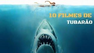 10 FILMES DE TUBARÃO QUE VOCÊ PRECISA ASSISTIR