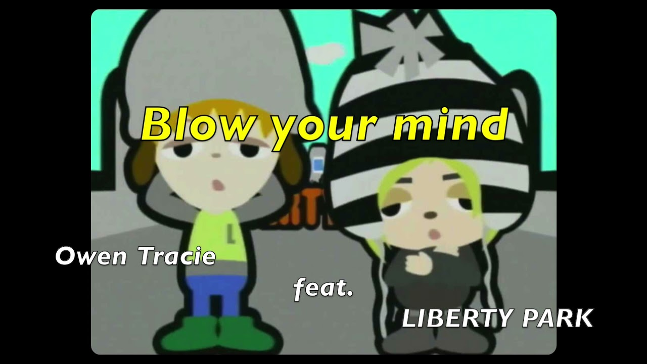 Owen Tracie - Blow your mind feat. LIBERTY PARK