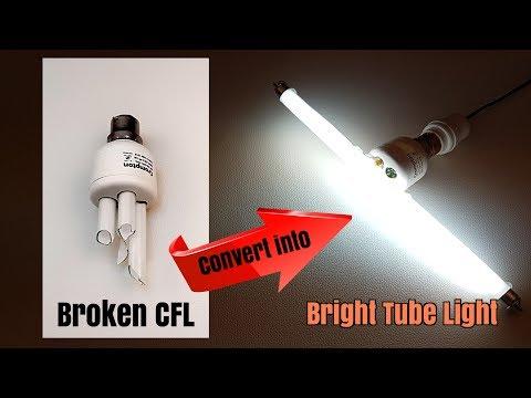 How to Convert Broken CFL into Bright Fluorescent Tube Light