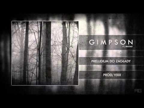 01.Gimpson  Preludium do Zagłady ft. MatiaX prod. ViXX