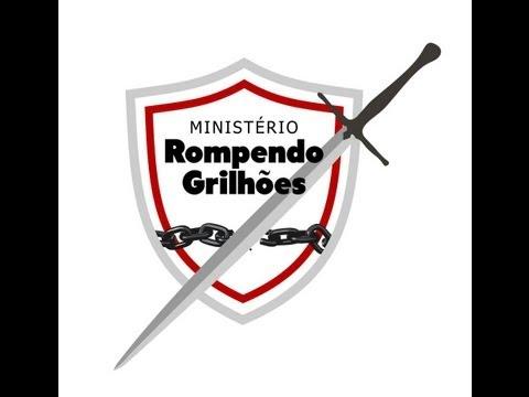 Ministério Rompendo Grilhões