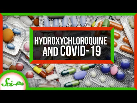 Hydroxychloroquine and COVID-19: What We Know Right Now   SciShow News